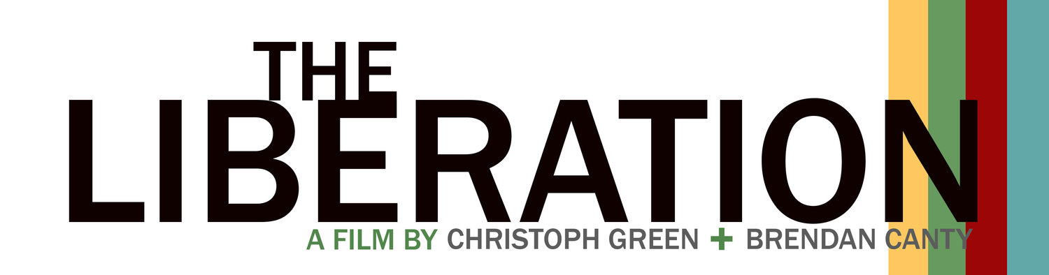 The Liberation |  A film by Christoph Green and Brendan Canty
