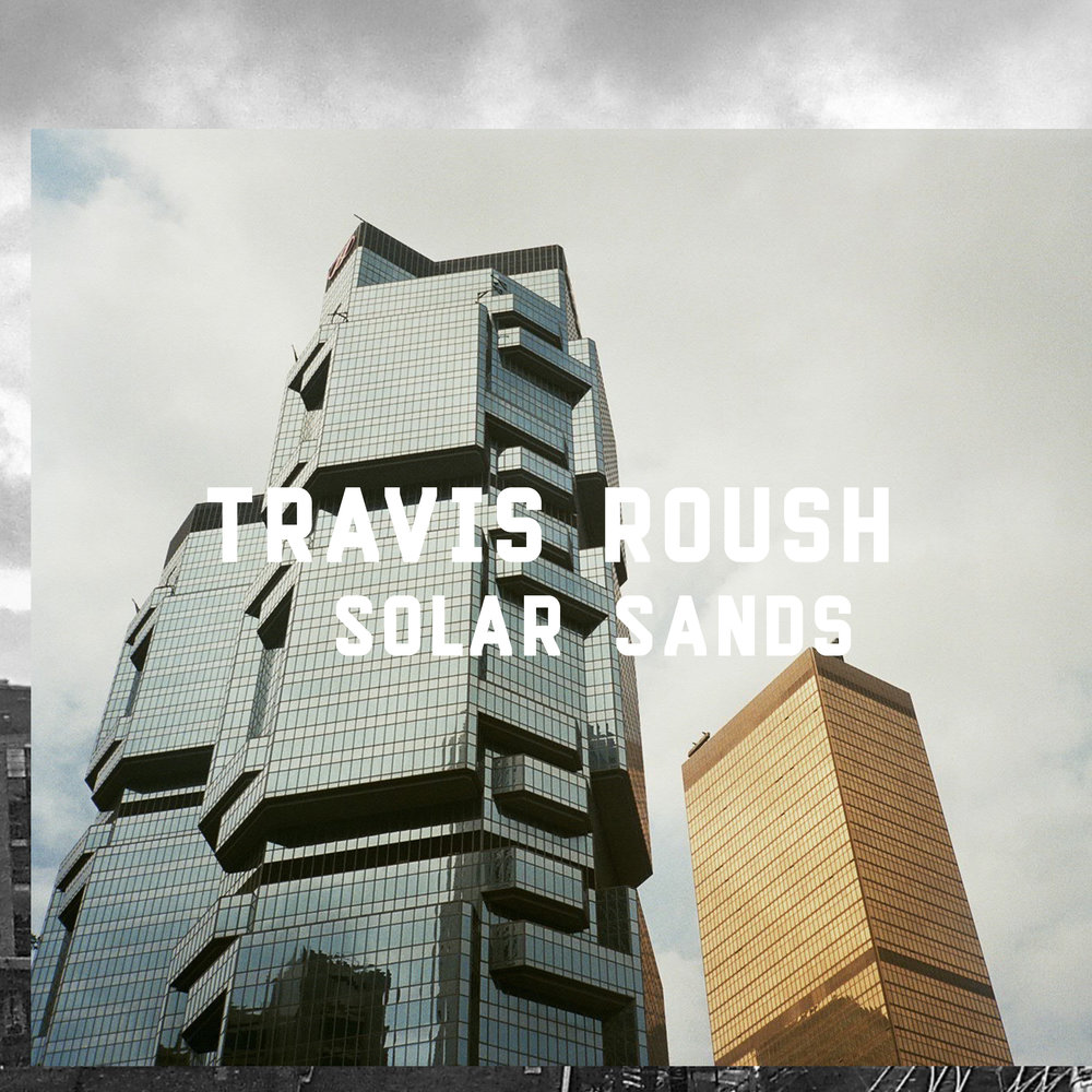 Travis Roush Solar Sands
