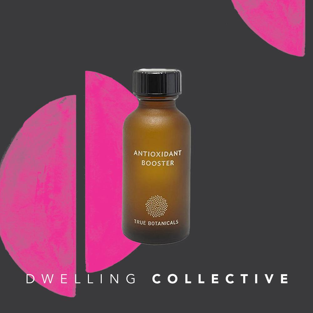 - True Botanicals Antioxidant Booster — $90