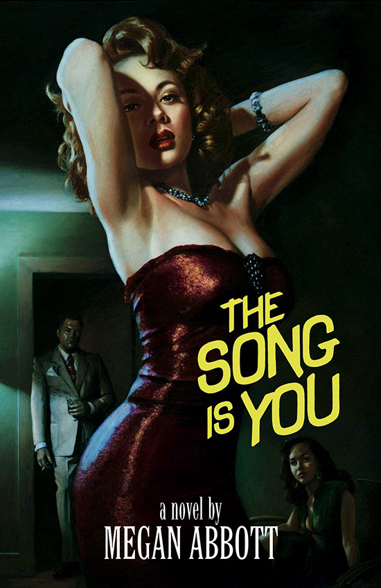 the song is you, megan abbott, book, novel