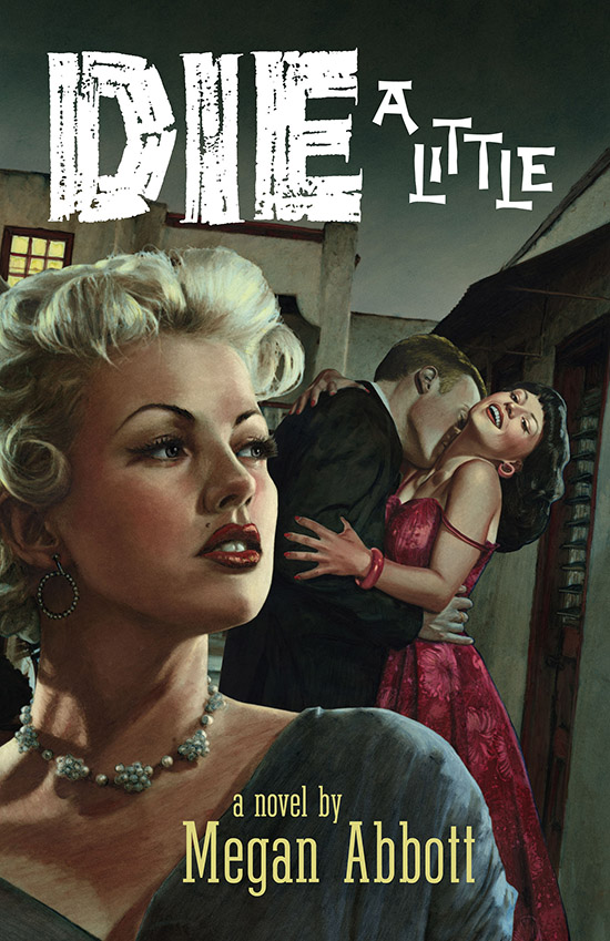 megan abbott, die a little, novel, book