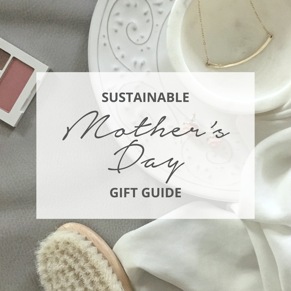 Sustainable-Mother's-Day-Gift-Guide-2.2.jpg