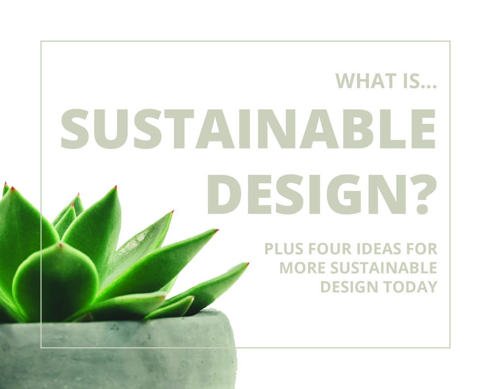 What is sustainable design graphic 2-4-1.jpg