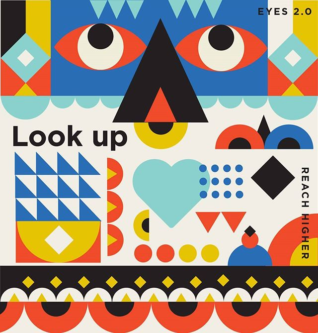 Eyes 2.0 Look Up. Reach Higher.  #friday #lookdeep #yummy #graphiczone #graphics #bold #eyes #shapes #geometric #illustration #high #simplycooldesign #fridayvibes #adobe #print #shapegraphic #gfxmob  #designinspiration #designspace #triangles #pattern #illustree #ballpitmag #picame #designsheriff #itsnicethat #simple #reach #graphiccreativity #graphicgang