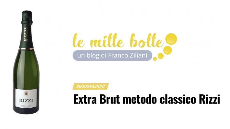 LE MILLE BOLLE BLOG - Franco Ziliani -Extra Brut metodo classico Rizzi
