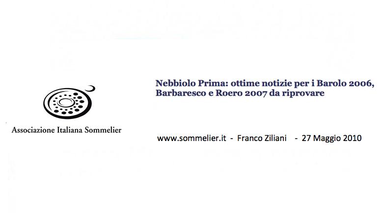 www.sommelier.it - Franco Ziliani -Nebbiolo Prima: ottime notizie per i Barolo 2006, Barbaresco e Roero 2007 da riprovare