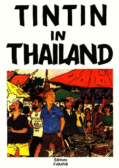Tintin takes a sex holiday in Thailand.
