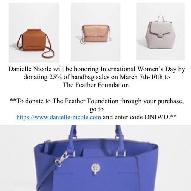 #thefeatherfoundation is fortunate to have the support of so many people, so many women, who make the world a better place. @dnhandbags is led by one such woman that recognizes the need for a community like ours for parents, moms, to lean on. In honor of #internationalwomensday, it will give 25% of website purchases from March 7-10th to us, which will help fund our financial grants. Treat yourself or others to a beautiful bag for a good cause! Early bday or holiday present, anyone??? Danielle-Nicole.com; promo code: DNIWD #parentswithcancer #feathercommunity #hopethroughcancer thefeatherfoundation.org
