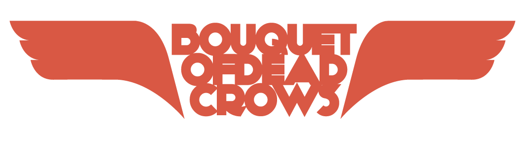 Bouquet Of Dead Crows