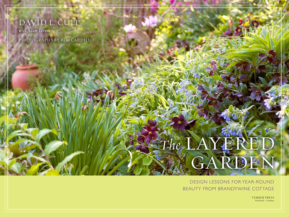 "David Culp, Author of ""The Layered Garden"", is VP of Sunny Border Nurseries"
