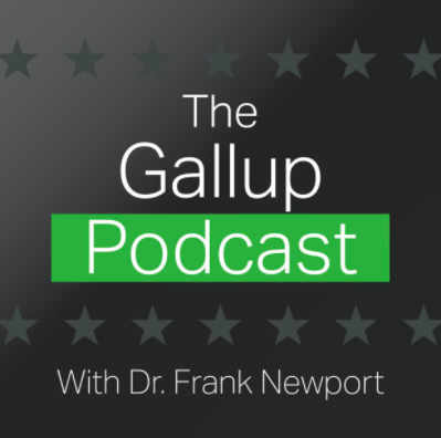 """T     he Gallup Podcast     A weekly podcast with Dr. Frank Newport, Gallup Editor-in-Chief and Author of """"Polling Matters: Why Leaders Must Listen to the Wisdom of the People"""" that ensures the collective wisdom of the people is used in appropriate ways to help leaders and elected representatives make better decisions."""