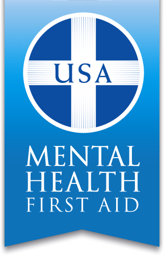 MENTAL HEALTHFIRST AID - A 4-hour course that teaches you how to help someone who is experiencing a mental health challenge or crisis.