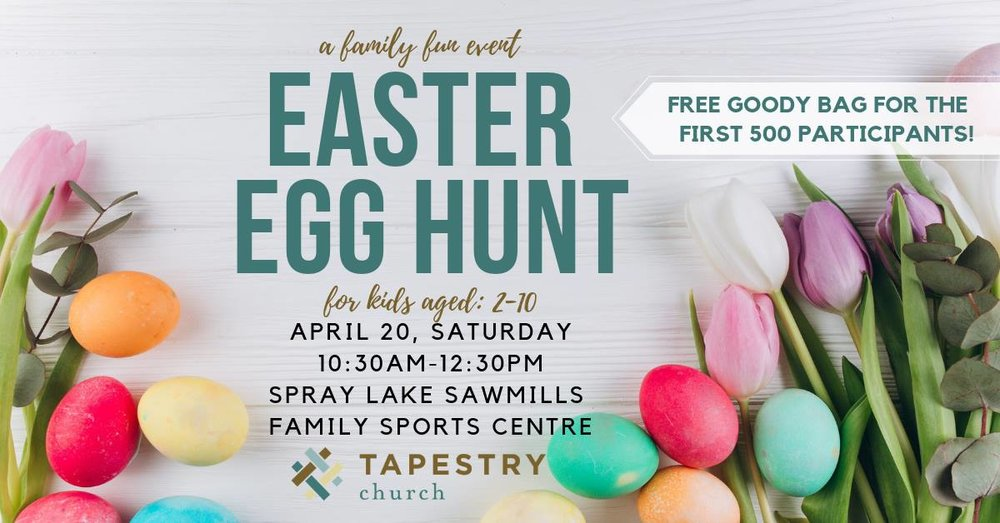Hosted by Tapestry Church - When: Saturday, April 20thWhere: Spray Lakes Sawmill Family Sports CentreTime: 10:30am to 12:30pmMORE INFO HERE >>>