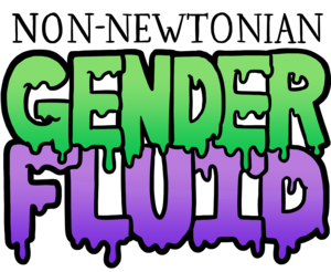 Non-Newtonian Gender Fluid