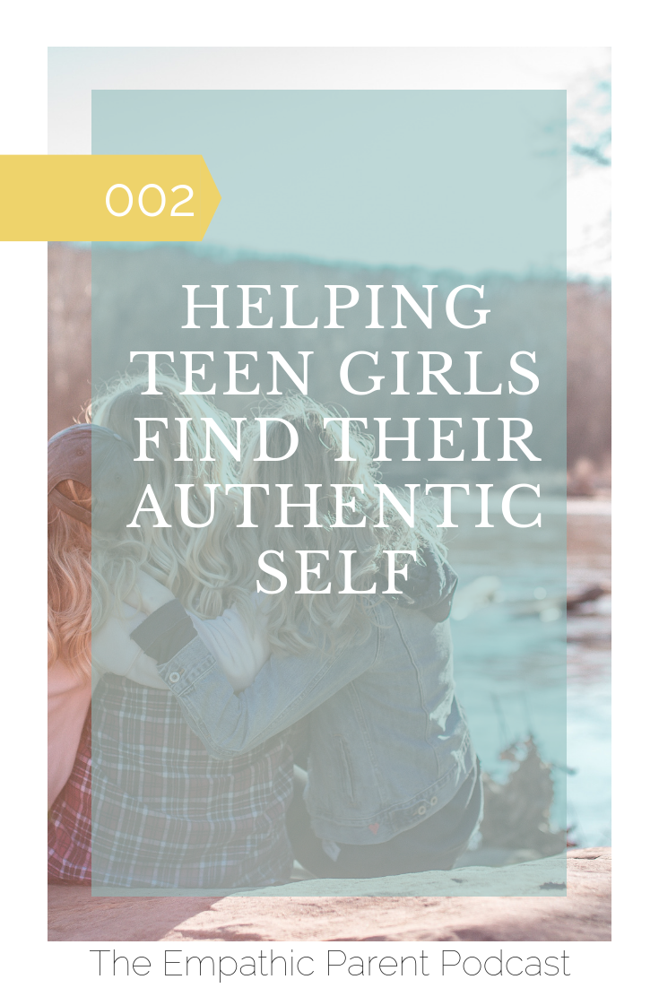 Helping Teen Girls Find Their Authentic Self