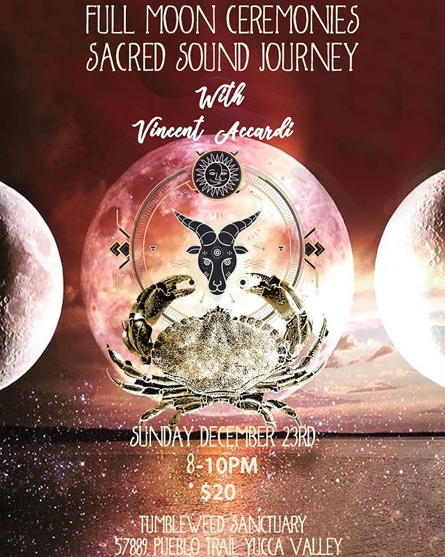 Full Moon Sound Bath w/Vincent  Dec 23rd 8-10pm $20 @tumbleweedsanctuary  2 blankets will be provided but Please bring anything else you need to be comfortable.