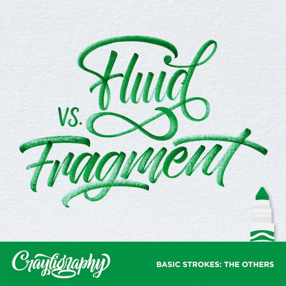 crayligraphy_fluidvsfragment.jpg