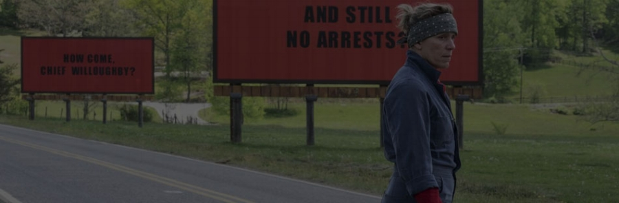 THREE BILLBOARDS OUTSIDE EBBING, MISSOURI - 2017 - 15 - 115 mins