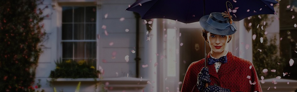 MARY POPPINS RETURNS - 2018 - U - 2hrs10mins