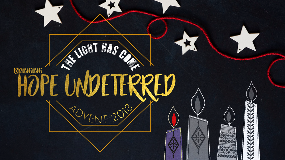 Sermon Series_20181202_Hope Undeterred.png