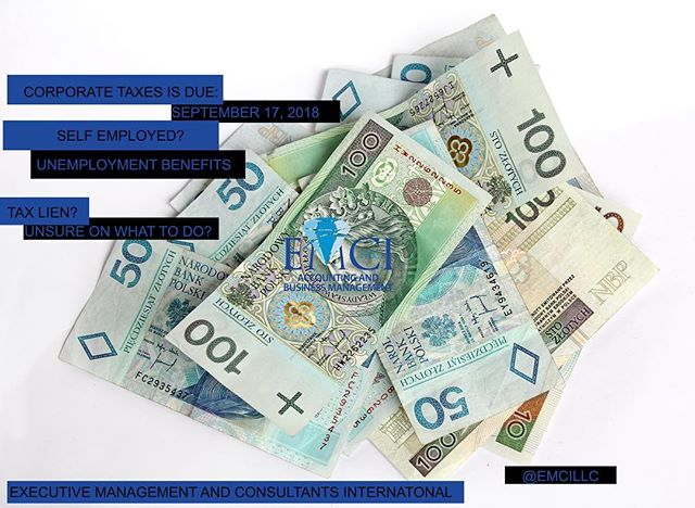 2018 Corporate Taxes are due! September 17, 2018.|www.emcillc.com|#EMCI#MiamiCpa