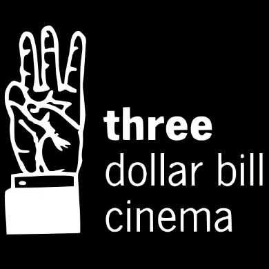 Three Dollar Bill Cinema