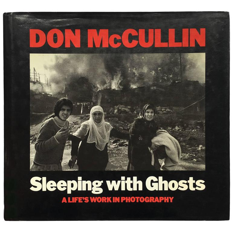 Don McCullin - Sleeping with Ghosts   Cameron Neville