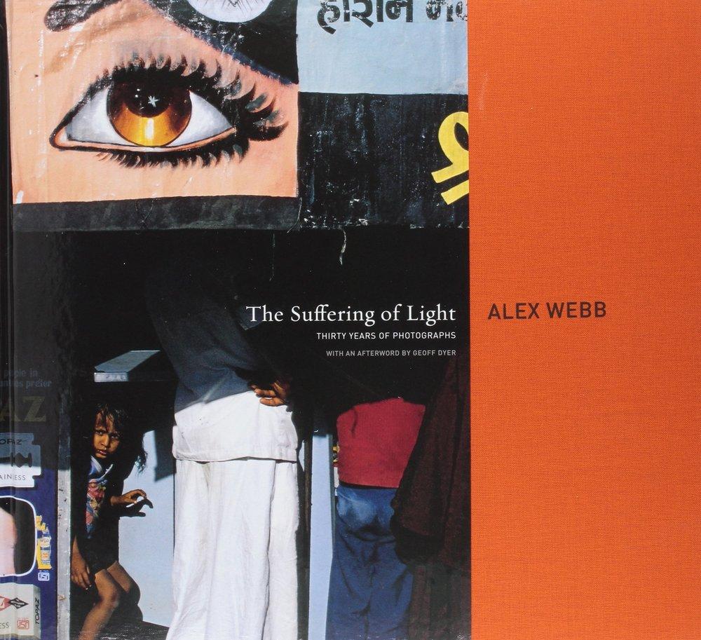 Alex Webb - The Suffering of Light   Edoardo Morina