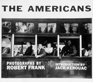 Robert Frank - The Americans   Gisele Duprez ,  Martin Parr