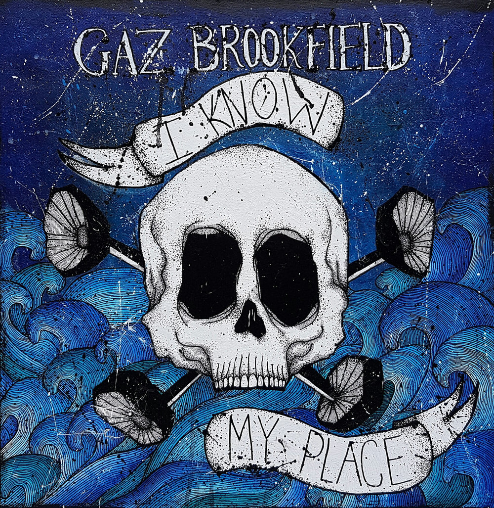 Gaz Brookfield - I know my place.jpg