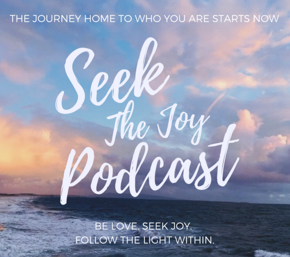 Featured on Seek The Joy Podcast  - Sharing my own story in the best way I know how on Episode 5.