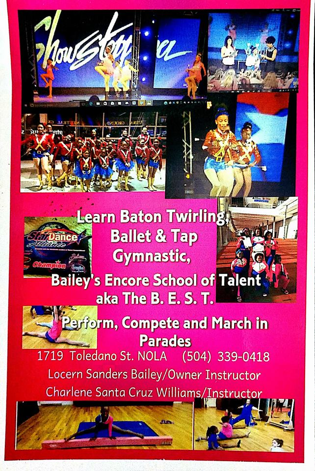 Bailey's Encore School of Talent(B.E.S.T.) - Director: Locern BaileyWebsite: www.thebestnola.comPhone: (504) 339-0418