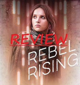 Star_Wars_Rebel_Rising_final_cover_art.jpg