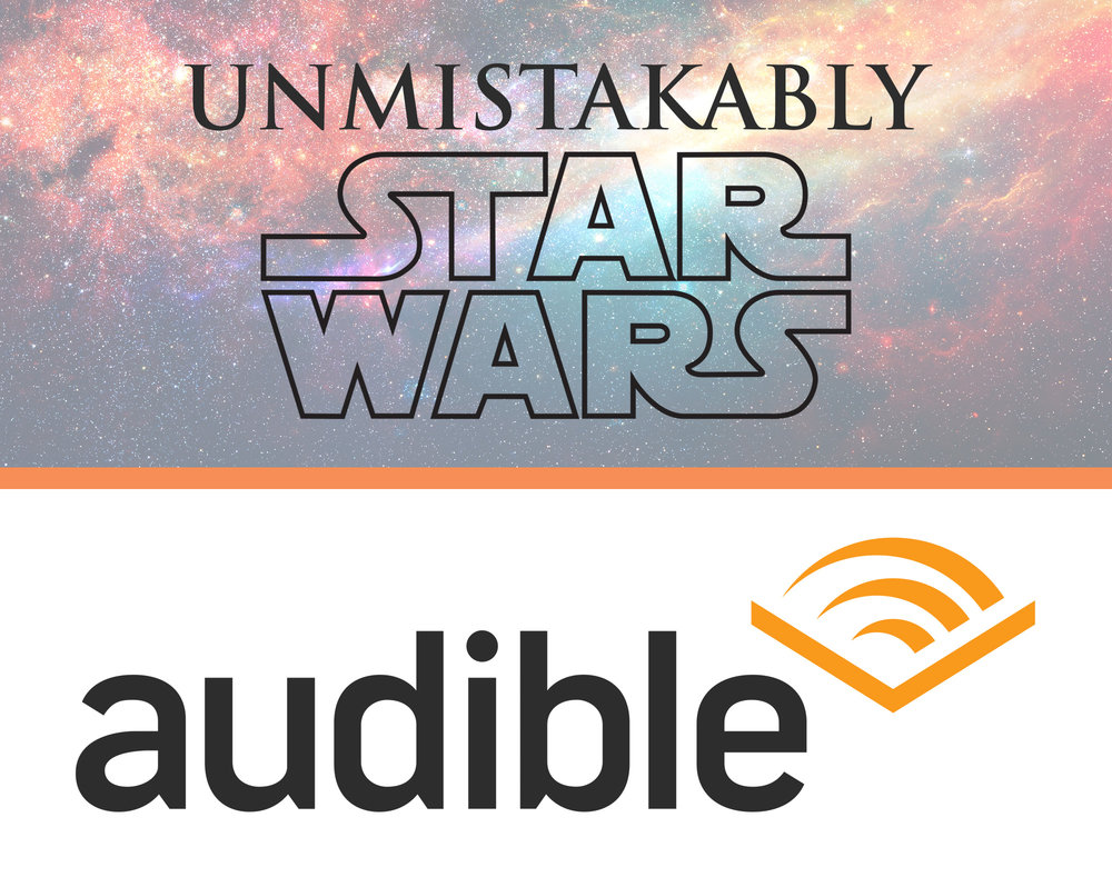 A Patron Exclusive... - Every month, Unmistakably Star Wars selects one Patreon partner of the show to win a free AudioBook via Audible! All you have to do is sign up here and you're automatically entered to win.