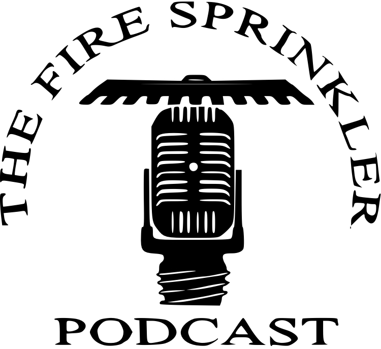 Fire Sprinkler Podcast