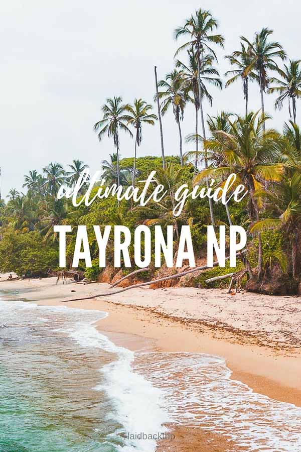 Tayrona National Park Guide
