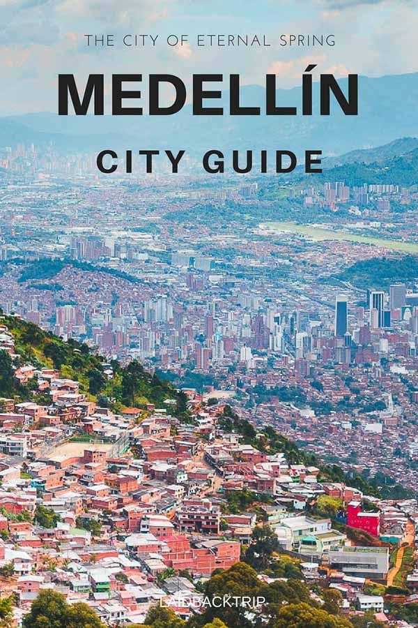 Medellin Guide