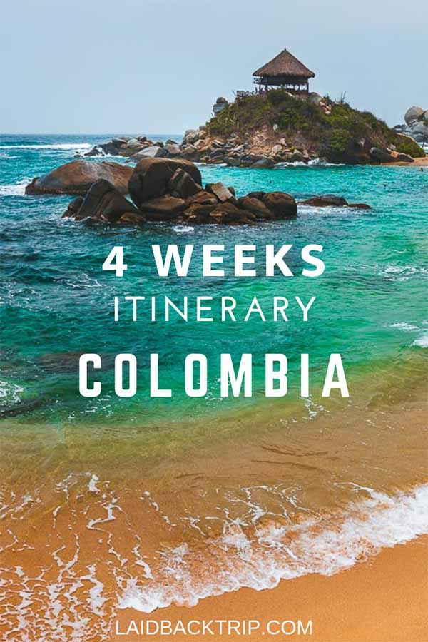 4 Weeks Colombia Itinerary