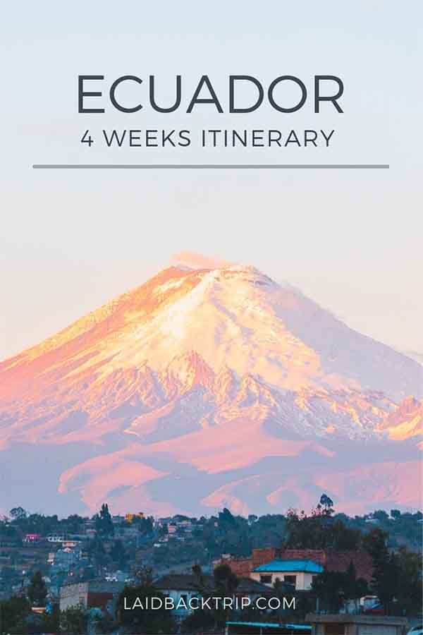 Ecuador 4 Weeks Itinerary