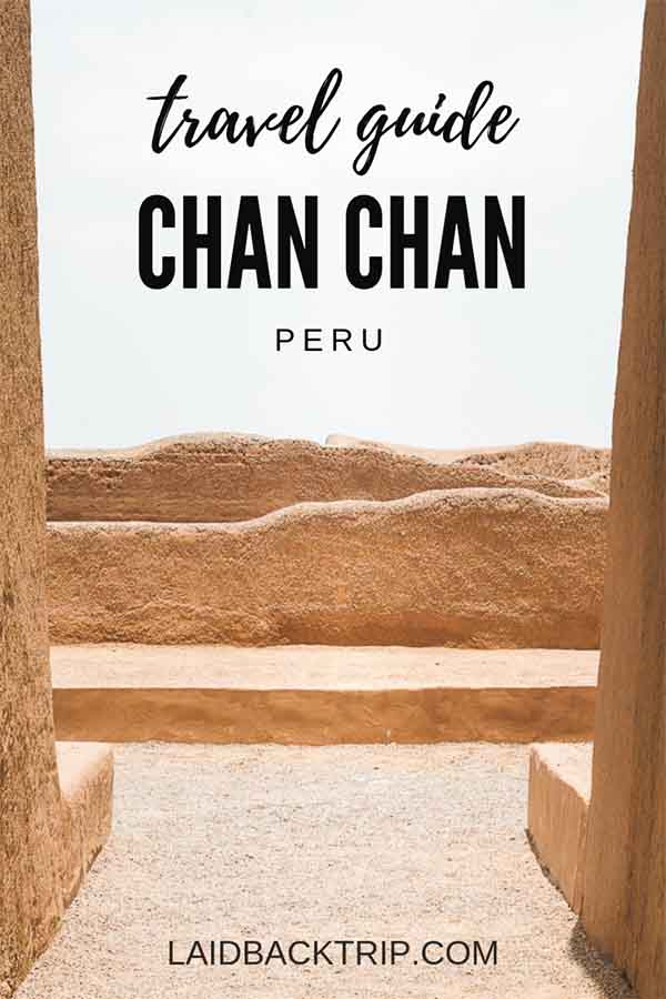 Chan Chan Guide