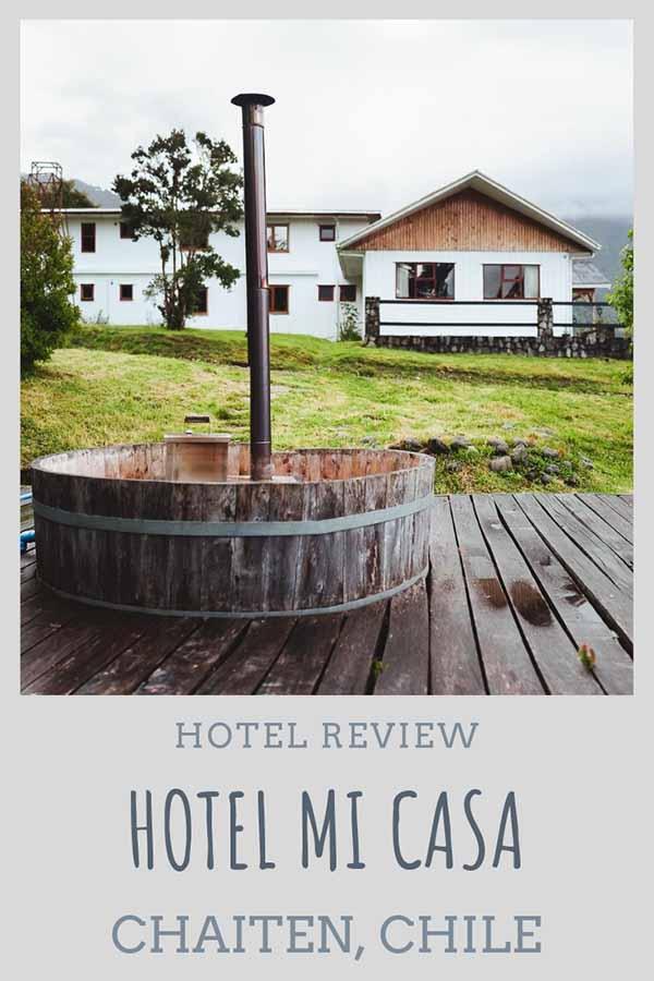 Hotel Review: Hotel Mi Casa, Chaiten, Chile