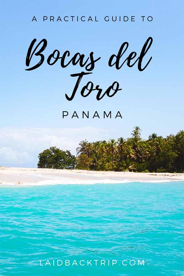 Bocas del Toro Travel Guide