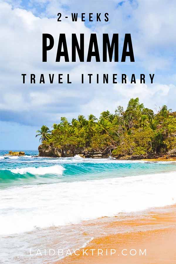 Panama 2-Weeks Travel Itinerary