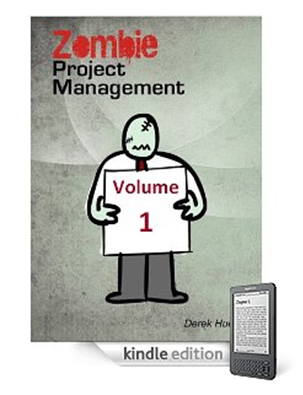Zombie Project Management Volume 1