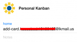 Create a contact for your Personal Kanban (or name of your board) in the address book on your phone