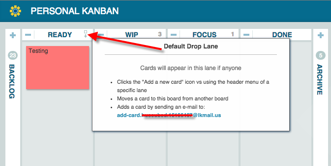On your Personal (LeanKit) Kanban board, locate the default drop lane