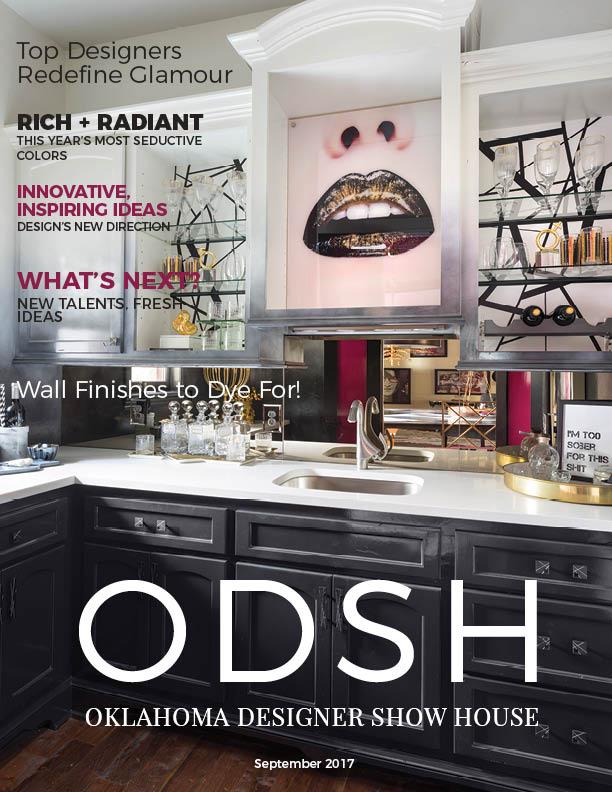 2017 magazine — OKLAHOMA DESIGNER SHOW HOUSE