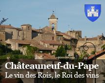 Châteauneuf du Pape : Il vino dei re, il re dei vini