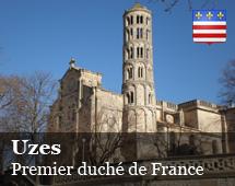 Uzès : fist Duchy of France