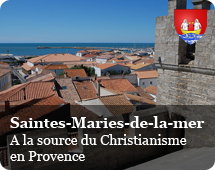 Saintes Maries de la Mer : begenning of Christianism in Provence